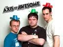 THE AXIS OF AWESOME.jpg