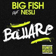 Big fish feat nesli ballare video testo lesto82 for Big fish musical soundtrack
