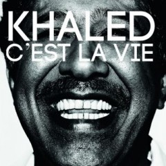 musica,video,testi,traduzioni,khaled,video khaled,testi khaled,traduzioni khaled