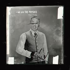 musica,we are the physics,testi,video,traduzioni,video we are the physics,testi we are the physics,traduzioni we are the physics