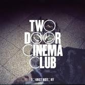TWO DOOR CINEMA CLUB.jpg
