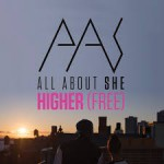 ALL ABOUT SHE HIGHER