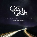 cash_cash_take_me_home
