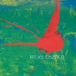 milky chance cd2013