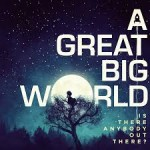 a great big world cd2014