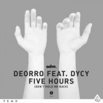deorro five hours