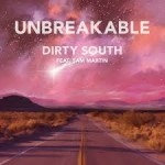 DIRTY SOUTH UNBREAK