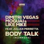 dimitri vegas body talk