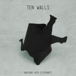 Ten Walls - Walking With Elephants - Video