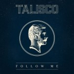 talisco_follow_me