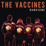 the vaccines handsome