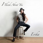 erika_i_think_about_you