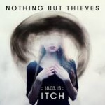 nothing but thieves itch