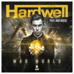 hardwell_mad_world