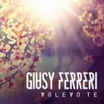 Giusy Ferreri - Volevo Te - Video Testo