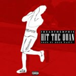 i heart memphis hit the quan