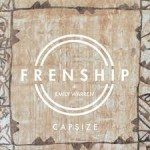Frenship and Emily Warren - Capsize - Video Testo Traduzione