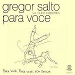 Gregor Salto feat. Curio Capoeira - Para Voce - Video Testo Traduzione