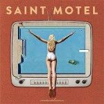 saint motel move