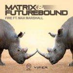 Matrix and Futurebound feat. Max Marshall - Fire - Video Testo Traduzione
