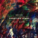 Decco feat. Mapei - Shooting Stars - Video Testo Traduzione