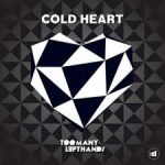 TooManyLeftHands - Cold Heart - Video Testo Traduzione