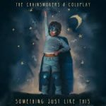 THE CHAINSMOKERS SOMETHING