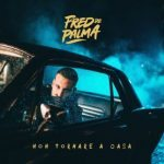 Fred De Palma - Non Tornare A Casa - Video Testo