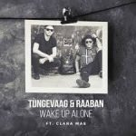 tungevaag and raaban wake up