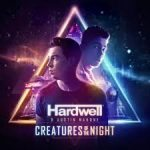 Hardwell and Austin Mahone - Creatures Of The Night - Video Testo Traduzione
