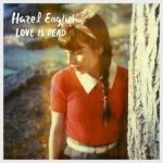 Hazel English - Love Is Dead - Video Testo Traduzione