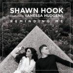 shaw_hook_feat_vanessa_hudgens_reminding_me