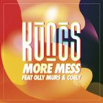 kungs more mess
