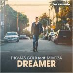 Thomas Gold feat. Mimoza - Dreamer - Video Testo Traduzione