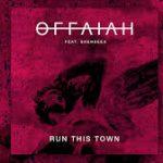 OFFAIAH RUN THIS TOWN
