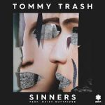 Tommy Trash feat. Daisy Guttridge - Sinners - Video Testo Traduzione