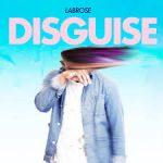 Labrose - Disguise - Video Testo Traduzione