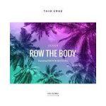 taio cruz row the body