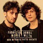 ermal_meta_fabrizio_moro_non_mi_avete_fatto_niente.