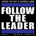 george the poet follow the leader