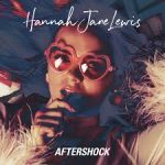 hannah jane lewis aftershock