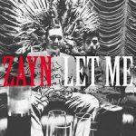 Zayn - Let Me - Video Testo Traduzione