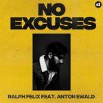 ralph felix no excuses