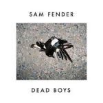 sam fender dead boys