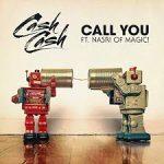 cash cash call you