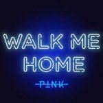 pink walk me home