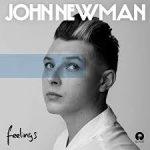 john newman feelings