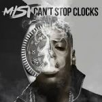 MIST - Can't Stop Clocks