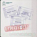 Farid Bang, French Montana, Khaled - Maghreb Gang