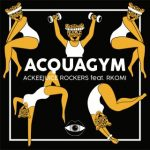 ackeejuice rockers acquagym